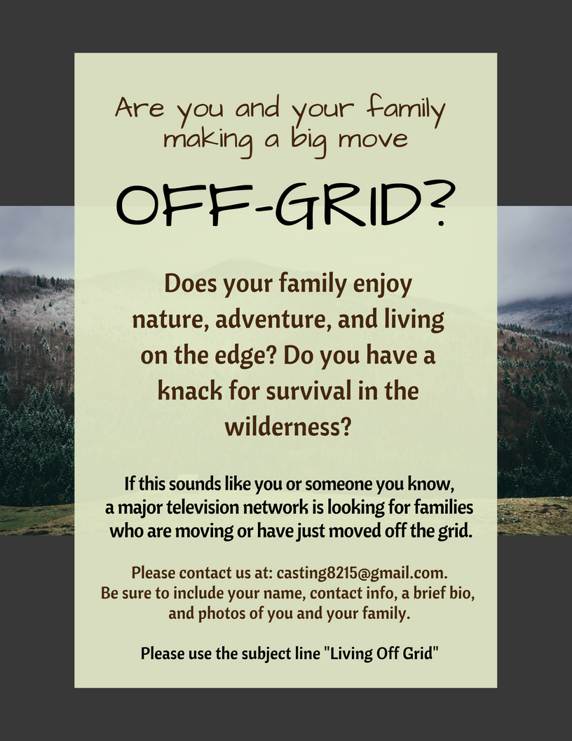 Off Grid Living Casting Opportunity