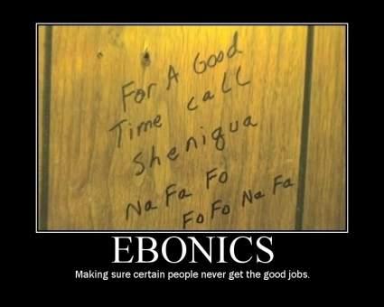 Ebonics.