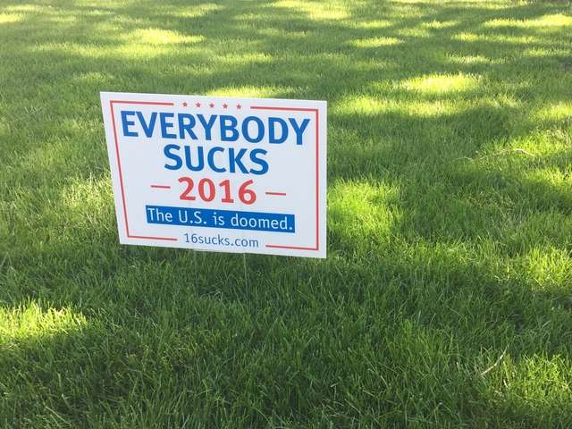 Everybody-Sucks-2016-sign_1462441716183_37616926_ver1_0_640_480.
