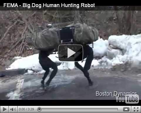 FEMA Big Dog Human Hunting Robot.