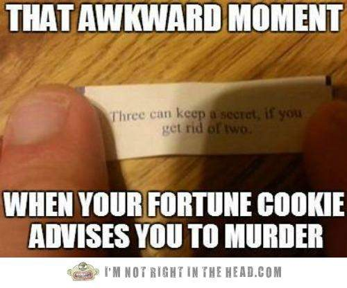 murder fortune cookie.